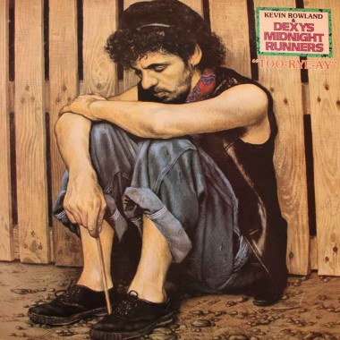 Dexys Midnight Runners - Too-Rye-Ay (1982)
