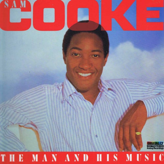 Sam Cooke - The Man and His Music